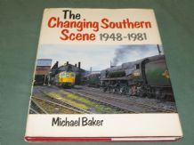 CHANGING SOUTHERN SCENE 1948-1981 : THE (Baker 1981)